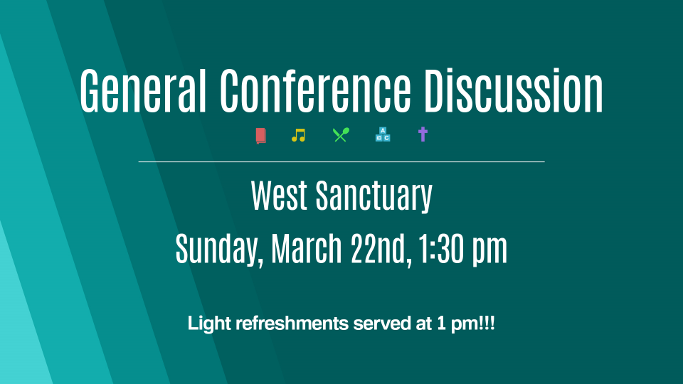 General Conference Discussion