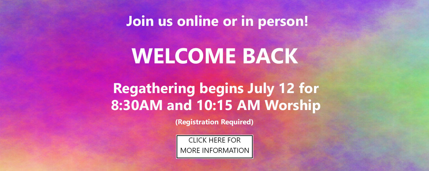 Welcome Back - Regathering