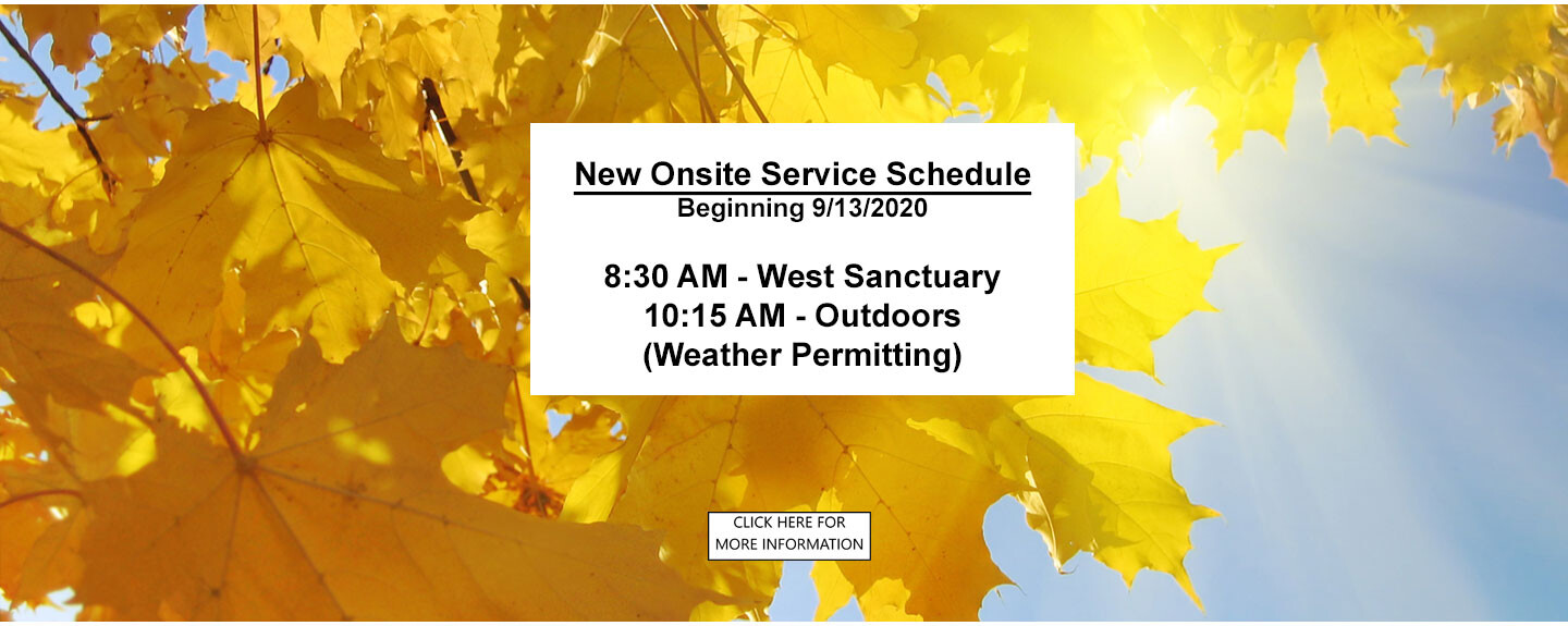 New Onsite Worship Service Schedule